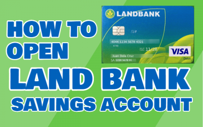How to Open Savings Account in Landbank of the Philippines